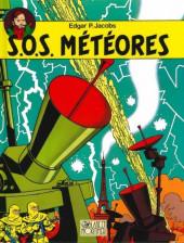 Blake et Mortimer (Les Aventures de) -8b2010- S.O.S. météores