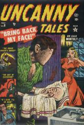 Uncanny Tales Vol.1 (Atlas - 1952) -8- Bring Back My Face!