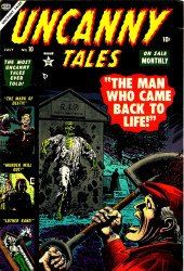 Uncanny Tales Vol.1 (Atlas - 1952) -10- The Man Who Came Back to Life!