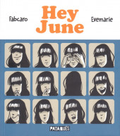 Hey June - Tome 1
