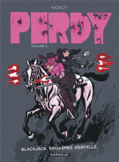 Perdy -2- Blackjack. Orgasmes. Dentelle.