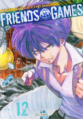 Friends Games -12- Tome 12