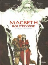 Macbeth Roi d'Écosse -2- Seconde partie : Le livre des fantômes