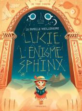 La famille Vieillepierre -2- Lucie et l'énigme du Sphinx