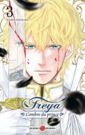 Freya - L'ombre du prince -3- Tome 3