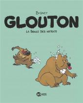 Glouton -2- La boule des neiges