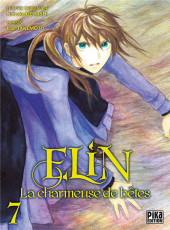 Elin, la charmeuse de bêtes -7- Tome 7