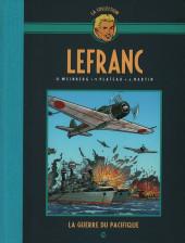 Lefranc - La Collection (Hachette) -VIII- La guerre du pacifique