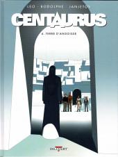 Centaurus -4a2019- Terre d'angoisse