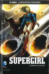 DC Comics - Le Meilleur des Super-Héros -112- Supergirl - La Dernière Fille de Krypton