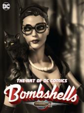 The Art of DC comics Bombshells - The Art of DC Comics Bombshells