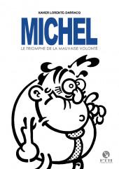 Michel Larticho-Lepoux -2- Le triomphe de la mauvaise volonté