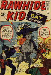 Rawhide Kid Vol.1 (Atlas/Marvel - 1955) -25- The Bat Strikes!