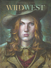 Wild West (Gloris/Lamontagne) -1- Calamity Jane