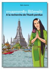 A la recherche de Thanh perdue