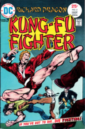 Richard Dragon, Kung-Fu Fighter (DC Comics - 1975) -2- If You've Got to Die...Die Fighting!