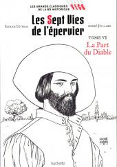 Les grands Classiques de la BD Historique Vécu - La Collection -9- Les Sept Vies de l'Epervier - Tome VI: La Part du Diable