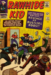 Rawhide Kid Vol.1 (Atlas/Marvel - 1955) -52- Revenge at Rustler's Roost!