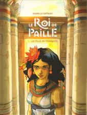 Le roi de Paille -1- La Fille de Pharaon