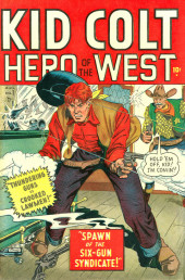 Kid Colt Outlaw (Marvel - 1948) -1- Spawn of the Six-Gun Syndicate!