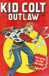 Kid Colt Outlaw (Marvel - 1948) -3- Colt-Quick Killers for Hire!