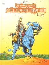 Les pierres sacrées d'EllijahrhemKathum -2- Le choix