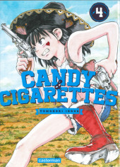 Candy & cigarettes -4- Tome 4