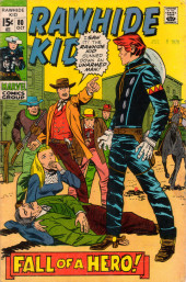 Rawhide Kid Vol.1 (Atlas/Marvel - 1955) -80- Fall of a Hero!