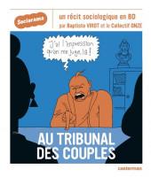 Sociorama - Au tribunal des couples