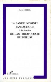 (DOC) Encyclopédies diverses - La bande dessinée fantastique à la lumière de l'anthropologie religieuse