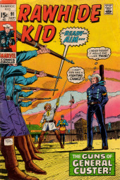 Rawhide Kid Vol.1 (Atlas/Marvel - 1955) -91- The Guns of General Custer!