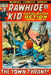 Rawhide Kid Vol.1 (Atlas/Marvel - 1955) -103- The Town Tyrant!