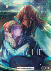 It's My Life -5- Tome 5