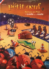 Le petit œuf -9- Rampe en plan et le code de la route