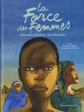 La force des femmes - Rencontres africaines - Rencontres africaines