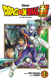 Dragon Ball Super -10- Le Vœu de Moro