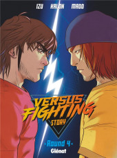 Versus fighting story -4- Tome 4