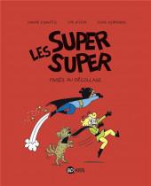Les super super -7- Parés au décollage