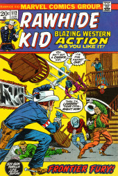 Rawhide Kid Vol.1 (Atlas/Marvel - 1955) -112- Frontier Fury!