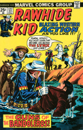 Rawhide Kid Vol.1 (Atlas/Marvel - 1955) -127- The Guns of the Bandoleros!