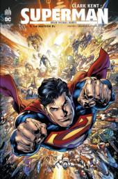 Clark Kent : Superman -3- La Maison El
