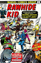 Rawhide Kid Vol.1 (Atlas/Marvel - 1955) -132- Shotgun to Deadwood!