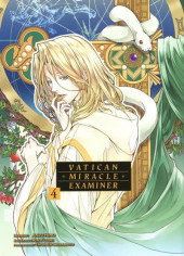 Vatican Miracle Examiner -4- Tome 4