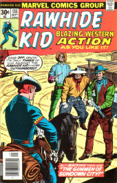 Rawhide Kid Vol.1 (Atlas/Marvel - 1955) -135- The Gunmen of Sundown City!