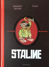 La véritable Histoire vraie / Les méchants de l'Histoire -7- Staline
