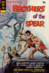 Brothers of the Spear (Gold Key - 1972) -4- Evil Comes with Tall Strangers