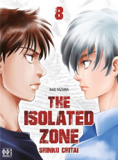 Isolated Zone (The) -8- Tome 8