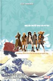 Nextwave -INT- Rendez-vous avec la H.A.I.N.E.