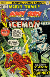 Marvel Team-Up Vol.1 (Marvel comics - 1972) -23- Fire vs. Ice