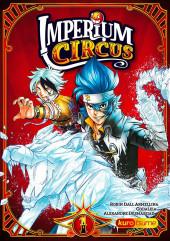 Imperium Circus -1- Le cirque du chapelier